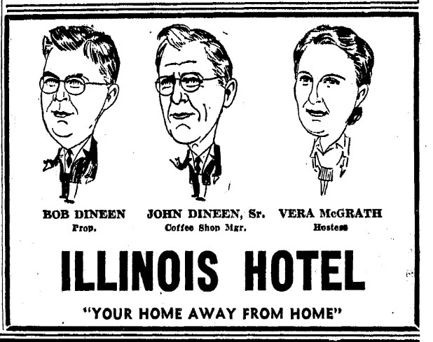 Bob Dineen, his father John Joseph Dineen, and Illinois Hotel hostess Vera McGrath in a 1943 newspaper ad (Illinois State Journal)